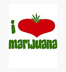 I Love Marijuana Photographic Print