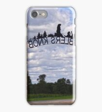 Gateway to Groundhog land iPhone Case/Skin