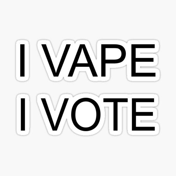 I VAPE I VOTE Sticker