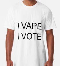 I VAPE I VOTE Long T-Shirt
