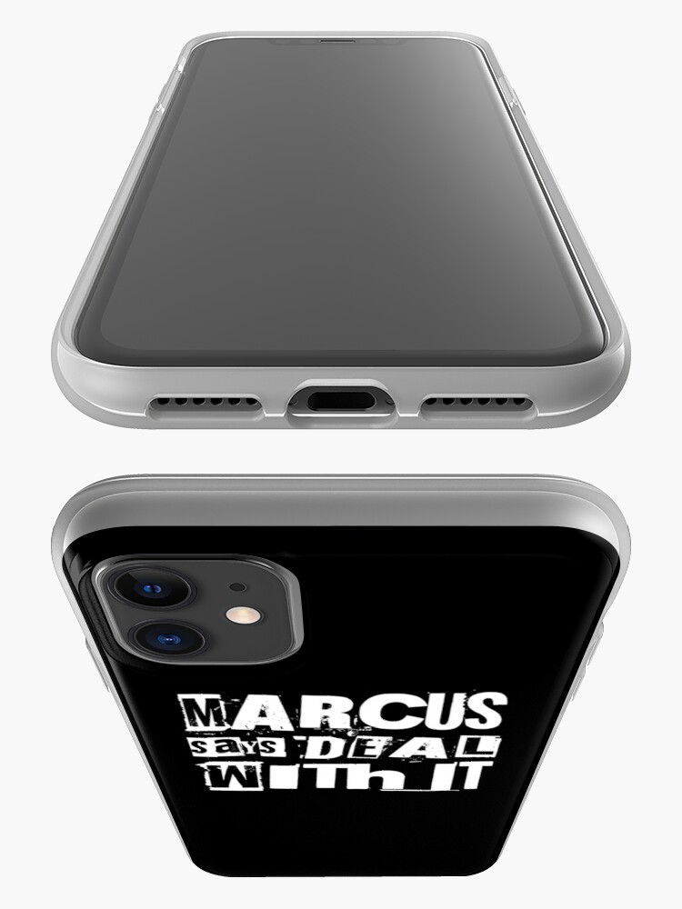 Alternate view of MARCUS says DEAL WITH IT - II iPhone Case & Cover