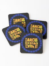 MARCUS says DEAL WITH IT - III Coasters