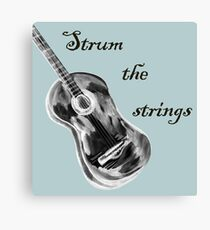 Shall strum the strings unto the Lord 4 Canvas Print