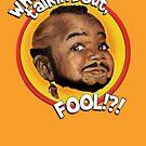 Mr Gary T Coleman - Whatchoo talkin'bout FOOL!?! by tshirtgarage