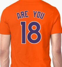 ARE YOU 18 - Broncos Edition T-Shirt