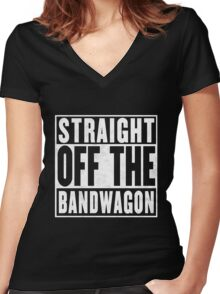 Straight Off the Bandwagon Women's Fitted V-Neck T-Shirt