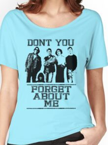 Don't You Forget About Me Ladies T-shirt. XS to XL