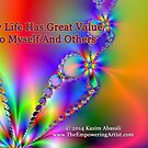 My Life Has Great Value by empowerwithart