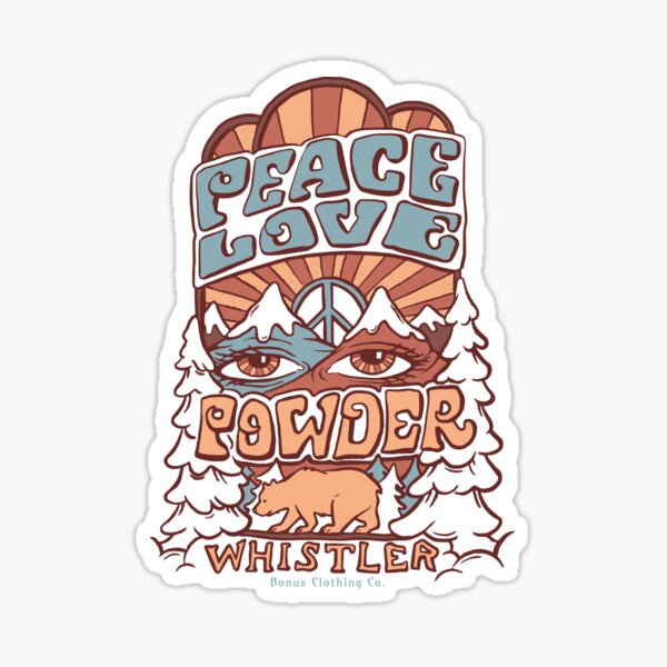 Peace Love and Powder Whistler Sticker