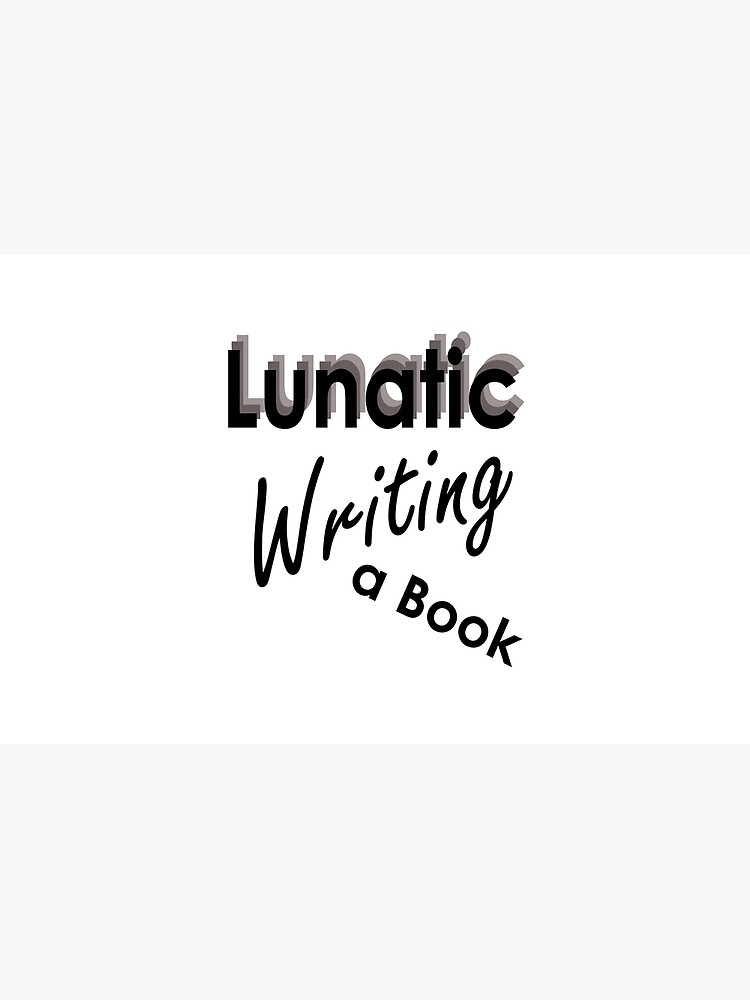 Lunatic Writing A Book - Stationery by embourne