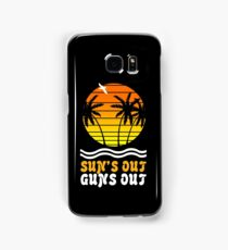 Suns out guns out suns geek funny nerd Samsung Galaxy Case/Skin