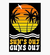 Suns out guns out suns geek funny nerd Photographic Print