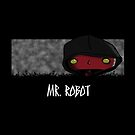 Bad Mr. Robot by SallySparrowFTW