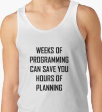 Plan your programming. Men's Tank Top