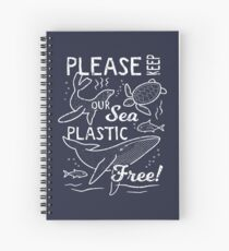 Please Keep Our Sea Plastic Free - Marine Animals Spiral Notebook