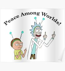 Rick and Morty-- Peace Among Worlds Poster
