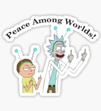 Rick and Morty-- Peace Among Worlds Sticker