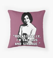 WILLOW ROSENBERG; Callous and Strange Throw Pillow