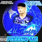 Follow Me Album By Lil Twitta by LilTwitta