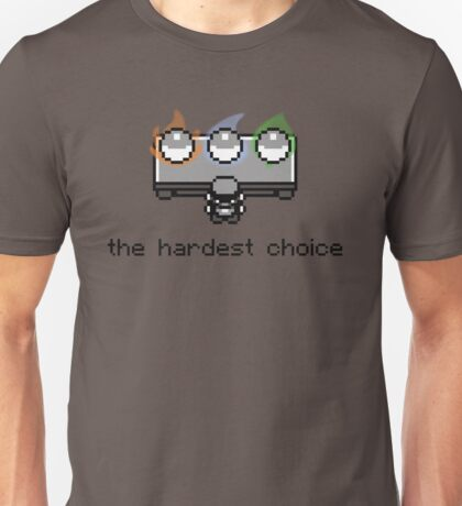 Choose one Unisex T-Shirt