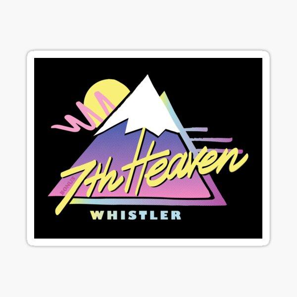 7th Heaven Whistler Sticker