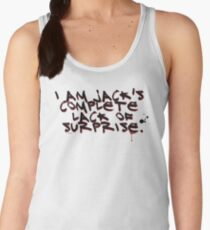 I Am Jack's Complete Lack Of Surprise Women's Tank Top