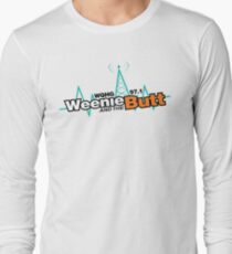 Weenie And The Butt Long Sleeve T-Shirt