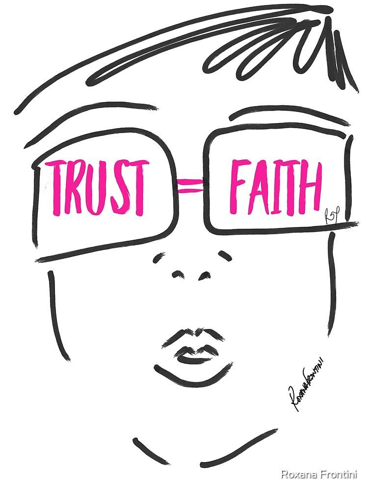 TRUST FAITH (Pink) by Roxana Frontini
