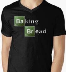 Baking Bread (Breaking Bad parody) - New Style! Men's V-Neck T-Shirt