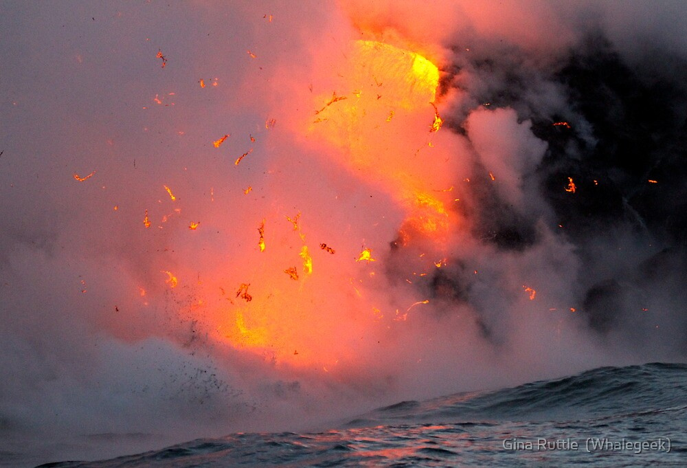 Hawaii Volcano Exploding Into The Sea by Gina Ruttle  (Whalegeek)