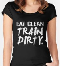 Eat Clean Train Dirty Women's Fitted Scoop T-Shirt