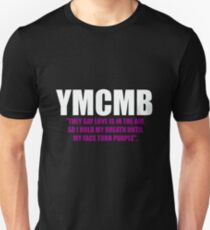 YMCMB Drake quote T-Shirt