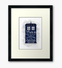 Dr Who - The Optimist quote  Framed Print