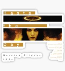 Haste the Day Burning Bridges Sticker