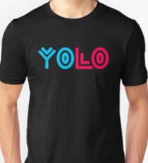 You Only Live Once Saying T-Shirt