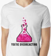 You're Overreacting Chemistry Science Beaker Men's V-Neck T-Shirt