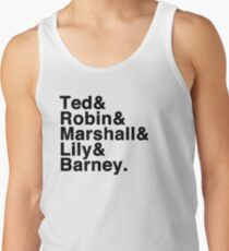 How I Met Your Mother& Tank Top