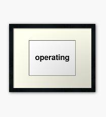 operating Framed Print