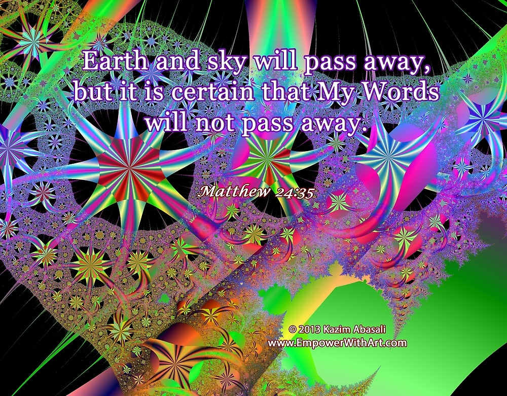 My Words Will Not Pass Away by empowerwithart