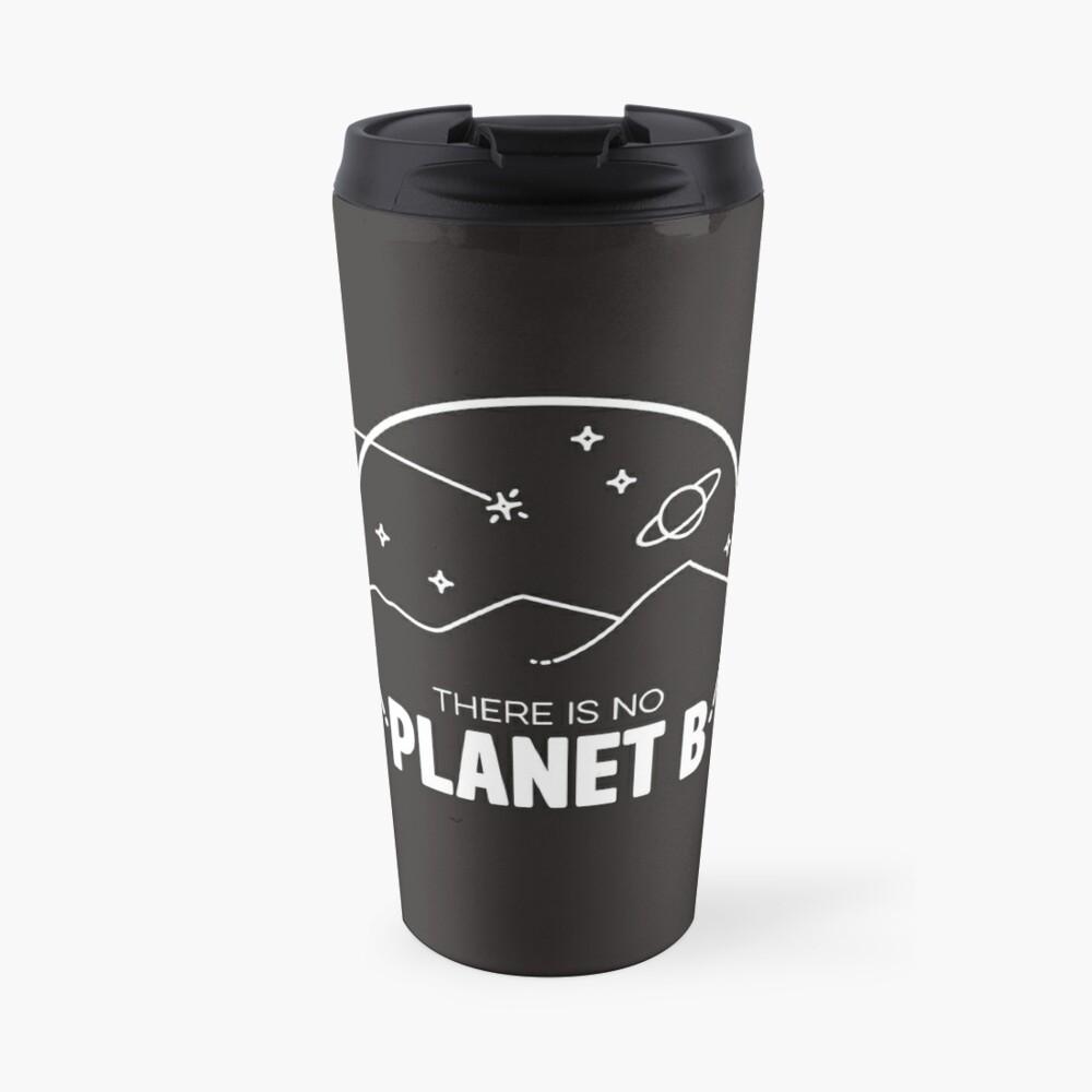No Planet B - Off White Travel Mug