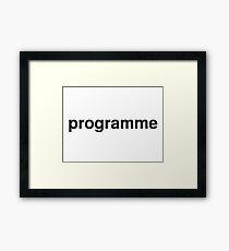 programme Framed Print