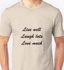 Live Well Unisex T-Shirt