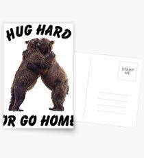 HUG HARD OR GO HOME (black) Postcards