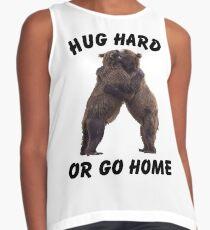 HUG HARD OR GO HOME (black) Sleeveless Top