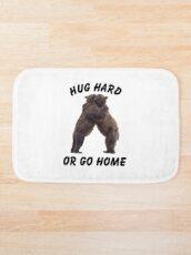 HUG HARD OR GO HOME (black) Bath Mat