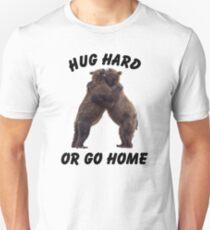 HUG HARD OR GO HOME (black) Slim Fit T-Shirt