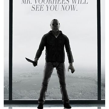 Mr. Voorhees will see you now.... by olcore