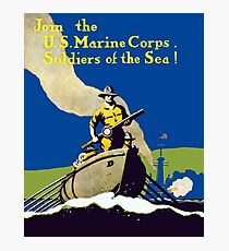 Join The US Marines Corps - Soldiers Of The Sea! Photographic Print