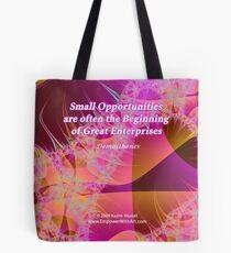 Small Opportunities Tasche