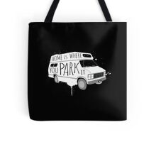 Home is Where You Park It - White Tote Bag